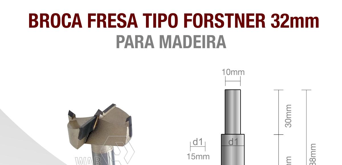 Broca fresa tipo forstner 32mm